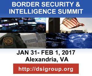 DSI Press Release for Border Security and Intelligence Summit. Jan 31- Feb 1, 2017 , Alexandria, VA.