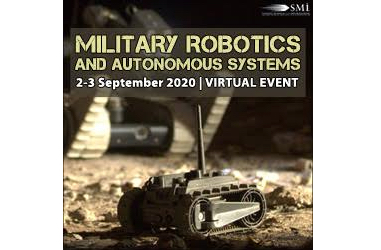 New Military Experts join the Speaker Line-up for the Virtual Military Robotics and Autonomous Systems Conference in Two Weeks