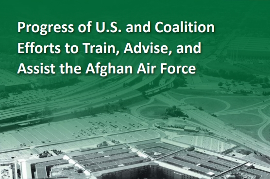 Progress of U.S. and Coalition Efforts to Train, Advise, and Assist the Afghan Air Force: Findings