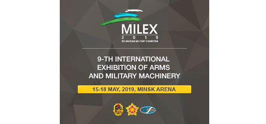 MILEX 2019, the 9th International Exhibition of Arms and Military Machinery