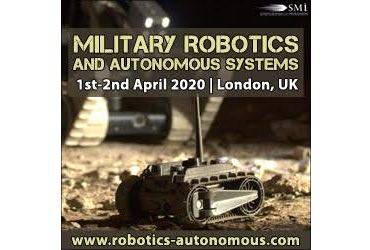 Top Four Reasons to Attend Military Robotics and Autonomous Systems 2020 in London